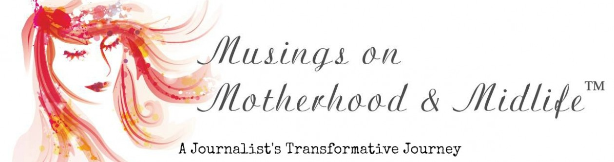 Musings on Motherhood & Midlife