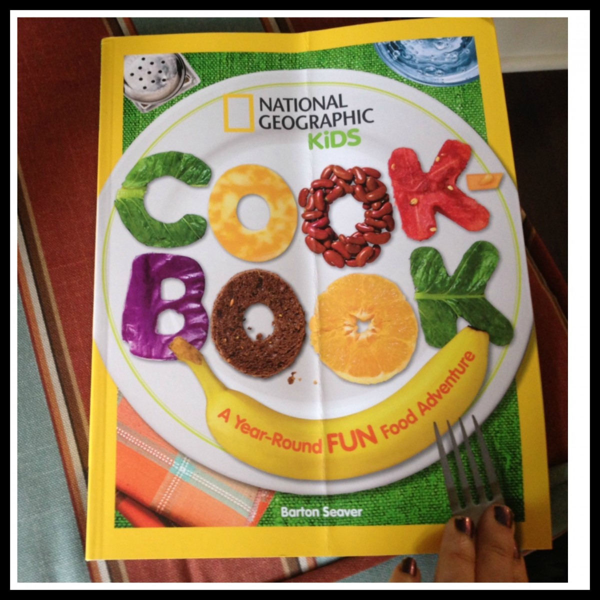 Nat Geographic Kids Cookbook